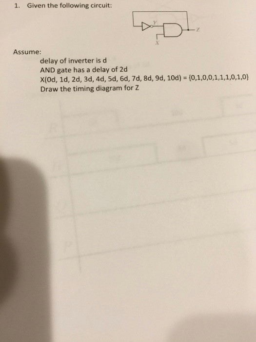 1 given the following circuit assume delay of inverter is d and gate