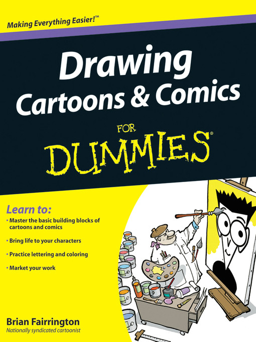 title details for drawing cartoons and comics for dummies by brian fairrington wait list