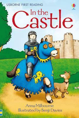 in the castle usborne first reading hardback 2012