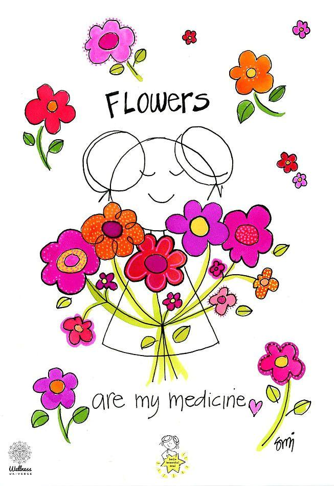 flowers are my medicine hello beautiful soul daily cartoons divine wisdom and guidance in cartoon form spirit talks i draw flowers garden love cute