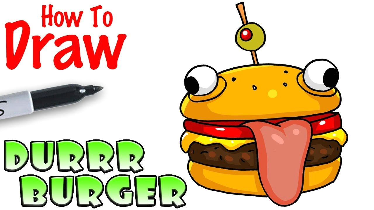 how to draw the durrr burger fortnite