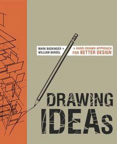 drawing ideas by mark baskinger william bardel penguinrandomhouse com books