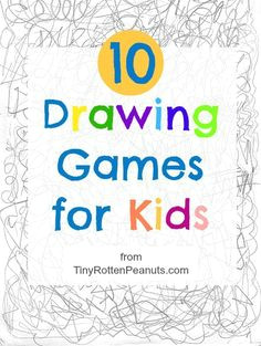 a collection of 10 quick and easy drawing games to get kids moving a pencil across