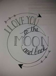 bullet journal idea adorable sentiment to decorate a page in your bullet journal or even the cover who do you love to the moon and back