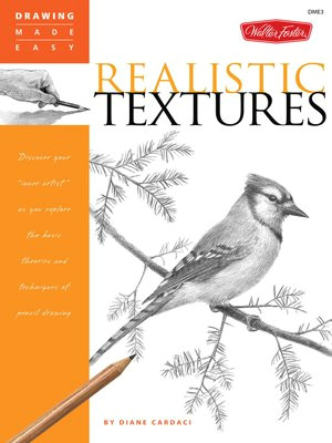 drawing made easy realistic textures by diane cardaci a overdrive rakuten overdrive ebooks audiobooks and videos for libraries