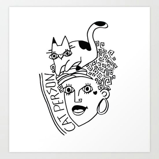Drawing Of A Cat Person Cat Person Art Print by Deniz Kazma society6 Beauty Art Art