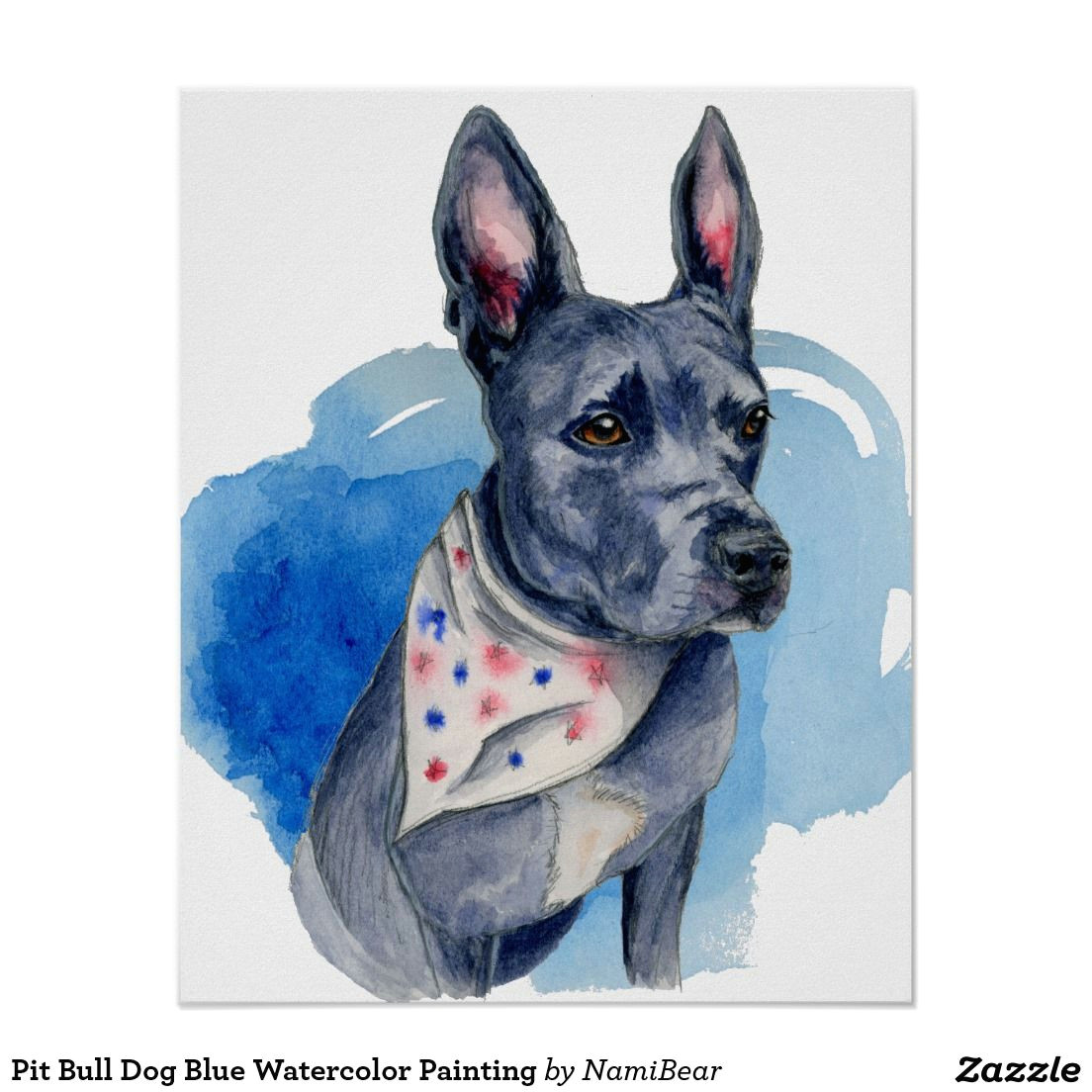 blue nose pit bull dog watercolor painting poster at zazzle com this is a drawing and a watercolor painting of a blue nose pit bull