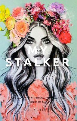wattpad teen fiction stalker series 1 we are close strangers and that make us us janelle ynes lauren hena
