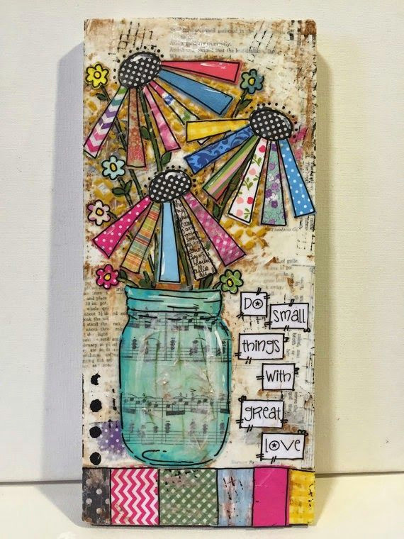 mason jar mixed media jar mixed media flowers do small things with great love