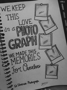 ed sheeran photograph lyrics tumblr quote drawingsmusic