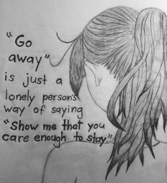 tumblr depression drawing quotes depressing tumblr push people away pushing people away quotes sad