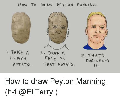 memes peyton manning and d how to dran peyton mann ing 1
