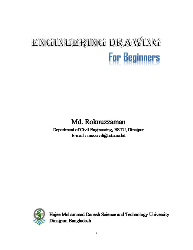 engineering drawing for beginners i md roknuzzaman department of civil engineering hstu dinajpur e mail