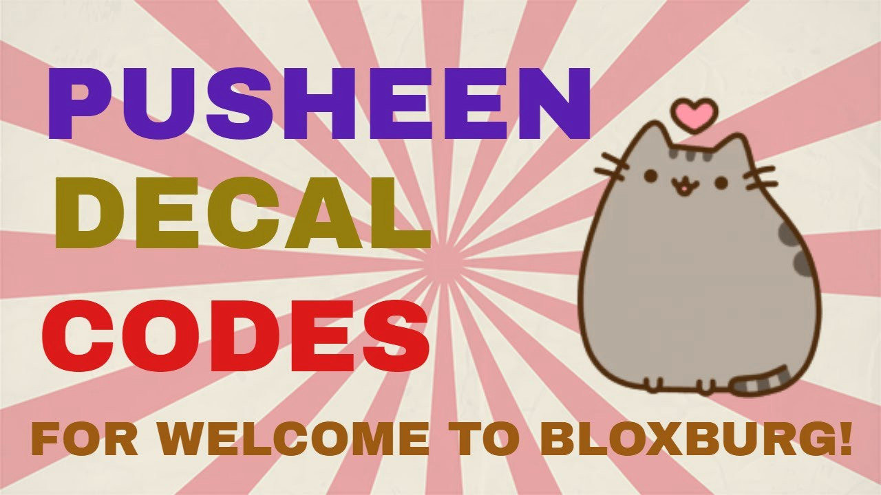pusheen decal codes welcome to bloxburg
