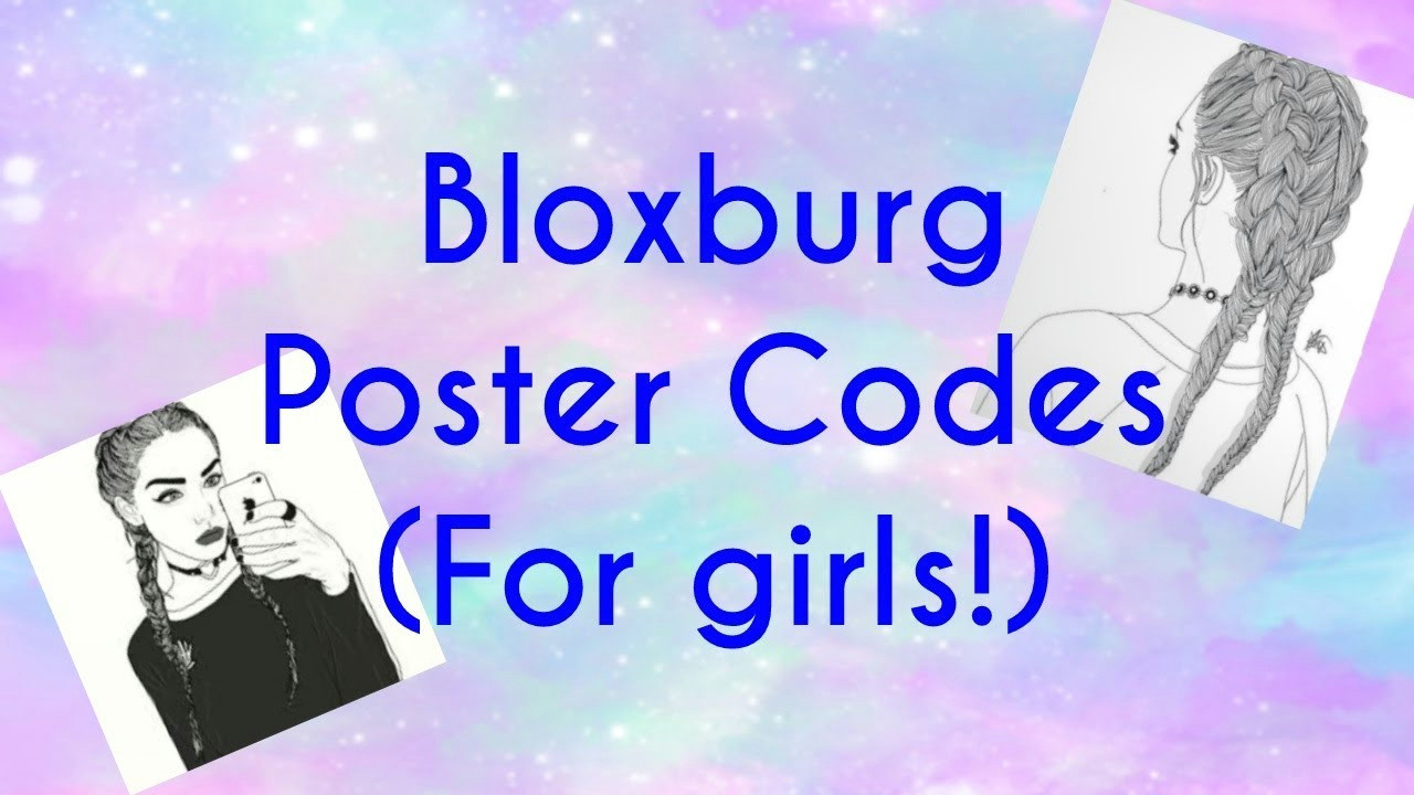 roblox bloxburg poster codes for girls