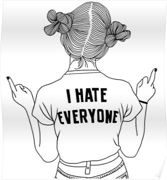 i hate everyone poster hipster girl drawing hipster drawings girl drawings tumblr girl