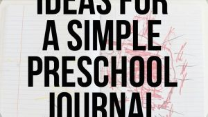 3 Year Old Drawing Ideas Ideas for A Simple Preschool Journal for 3 Year Olds Journals