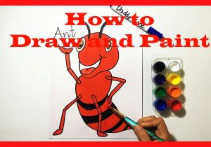 Drawing A Cartoon Ant A I An Anta I Drawing Painting Coloring Pages for Kids toddlers