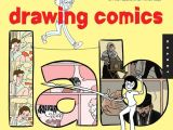 Drawing Cartoon Exercises Robyn Chapman S Drawing Comics Lab is A Distillation Of the Abel