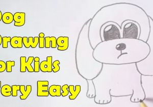 Drawing Ideas for 7 Year Olds Step by Step How to Draw A Dog for Kids Youtube