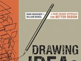 Drawing Ideas Mark Baskinger Pdf 99 Insanely Smart Easy and Cool Drawing Ideas to Pursue now