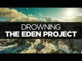 Drowning Girl Lyrics Lyrics the Eden Project Drowning Youtube Music Pinterest