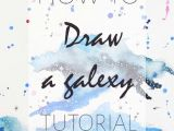 Easy Drawing Using Watercolor How to Draw A Galaxy Watercolor Painting Pinterest Drawings
