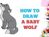 How to Draw A Wolf Step by Step Easy How to Draw A Baby Wolf Wolf Drawing Easy Easy Drawings