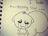 Miss U Drawing sometimes I Hate Missing You Quotes and Drawings In 2019