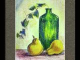 Still Life Drawing with Oil Pastels Easy Green Bottle Still Life Oil Pastel Painting 12 X 9 Oil