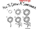 Sunflower Drawing Easy Step by Step How to Draw A Good Enough Sunflower Http Jeannelking Com